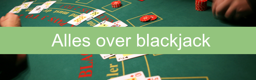 Alles over blackjack