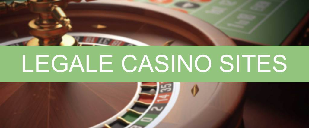 Legale casino sites