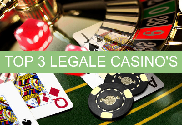 top 3 legale casino's